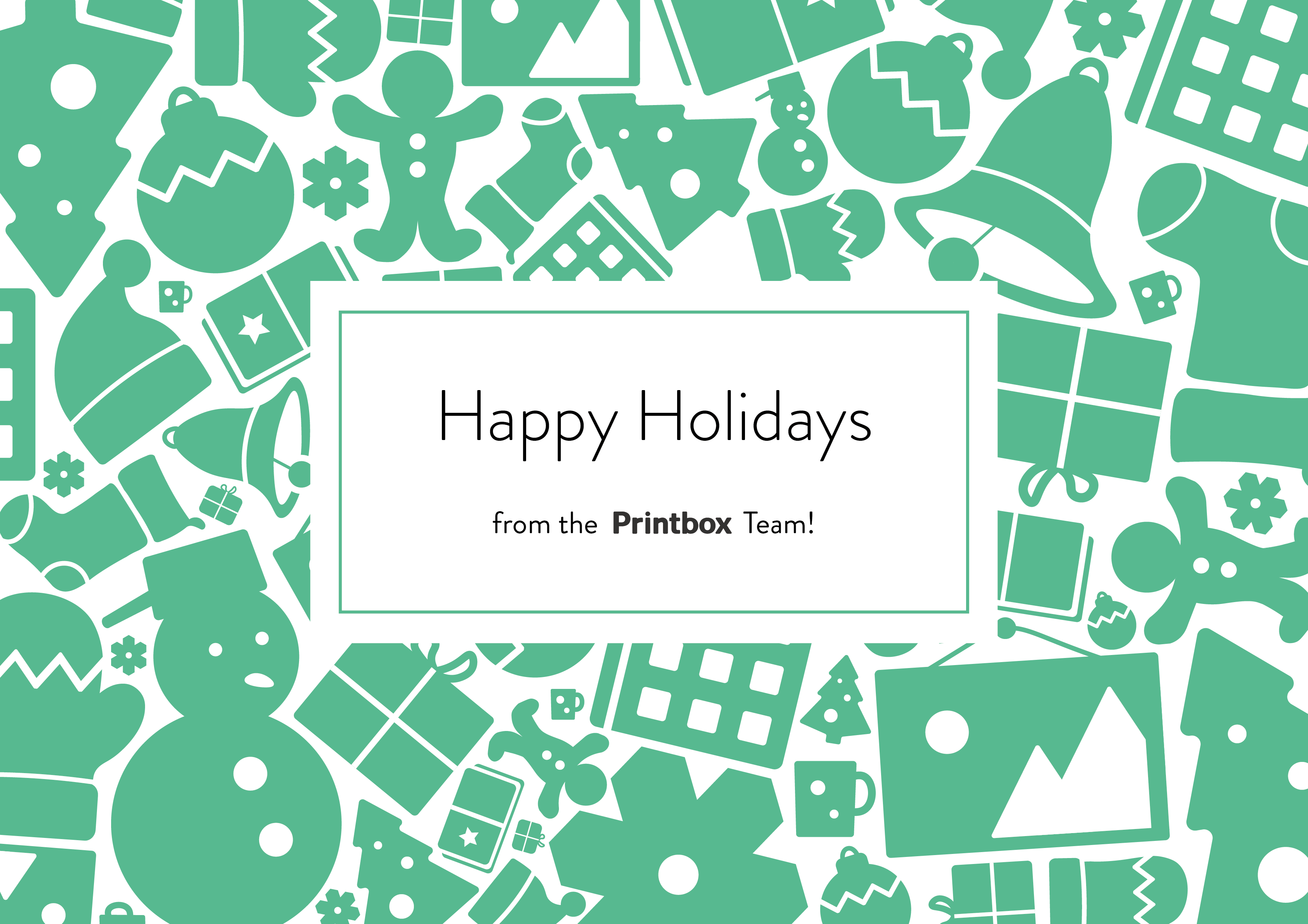 Happy holidays from the Printbox Team