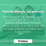 Promote lifestyle, not product