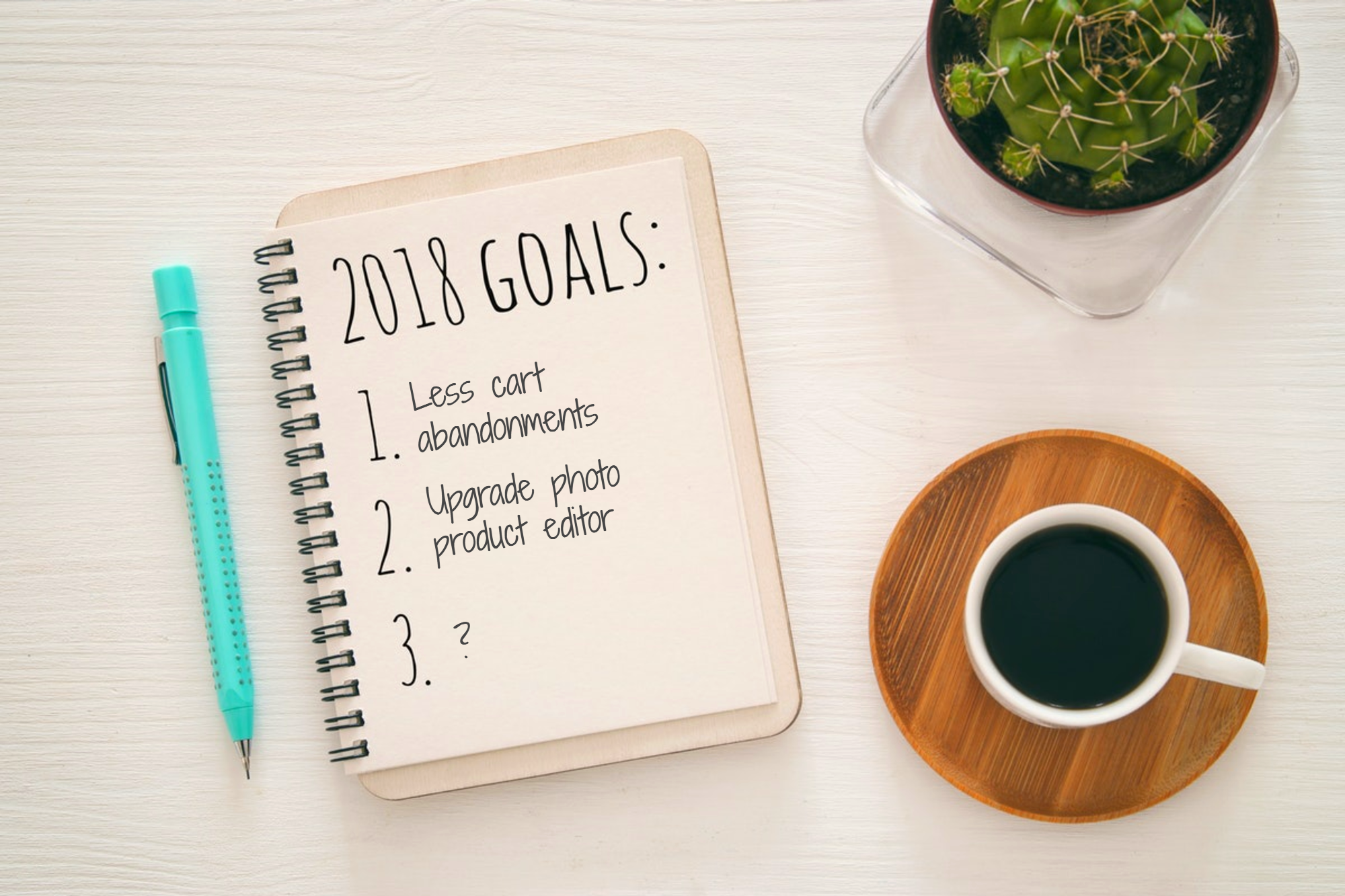 Photo product business goals for 2018